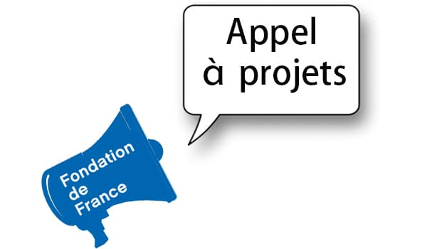 Appel à projets fondation de france