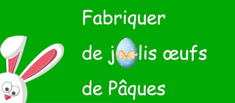 Fabriquer de jolis oeufs de Pâques – lettre de Verdurable N°24 (avril 2019)